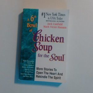 A 6th Bowl Of Chicken Soup For The Soul Paperback